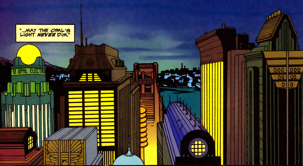 The Opal City skyline.