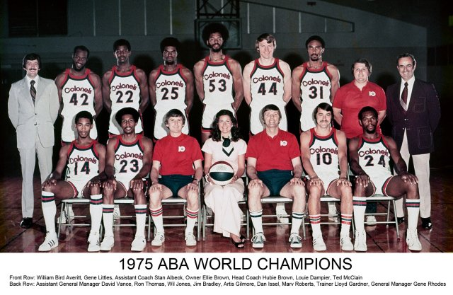 The 1974-75 Kentucky Colonels coached by Hubie Brown, who won their only ABA Championship.
