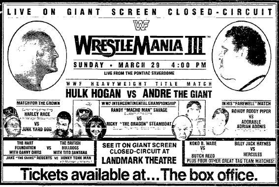 A local ad promoting a closed-circuit television viewing of WrestleMania III, the most famous show in the WWE's history.