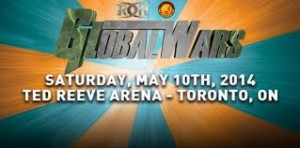 Global Wars 10th May Toronto Ontario, Canada