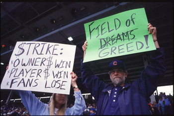 Fans were angry before and after the strike. Signs like this were common at MLB parks in 1994 and 1995.