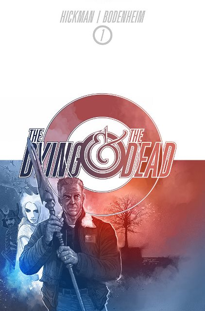 The Dying and The Dead #1 cover