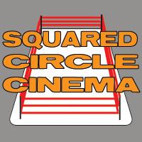 Squared Circle Cinema