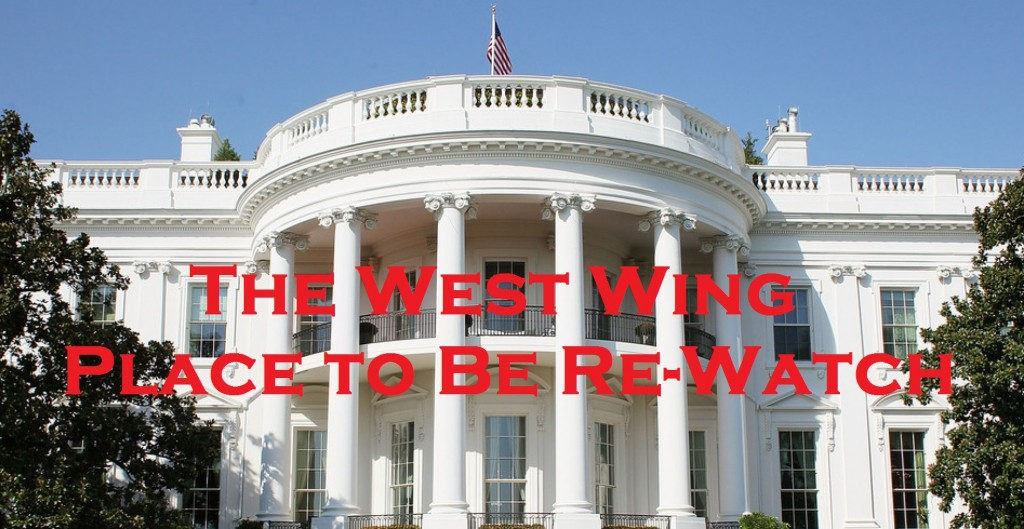 The West Wing PTBN Rewatch